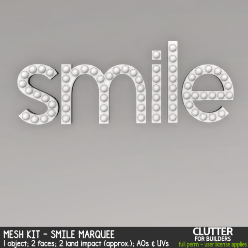 Clutter - Mesh Kit - Smile Marquee - ad