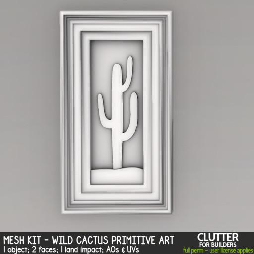 Clutter - Mesh Kit - Wild Cactus Primitive Art - ad