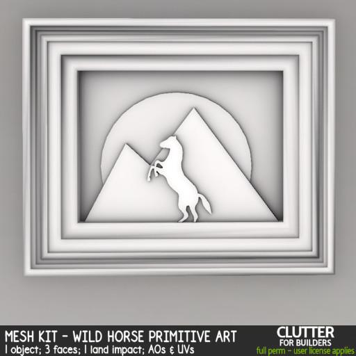 Clutter - Mesh Kit - Wild Horse Primitive Art - ad