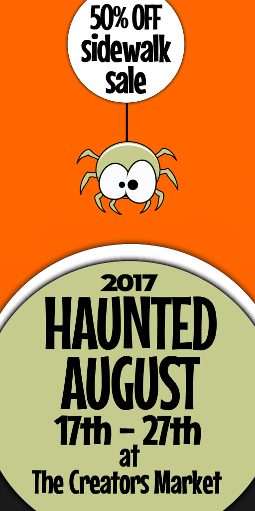 Haunted August Sidewalk Sale August 17-27 (2017)