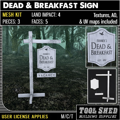 Tool Shed - Dead & Breakfast Sign Mesh Kit Ad