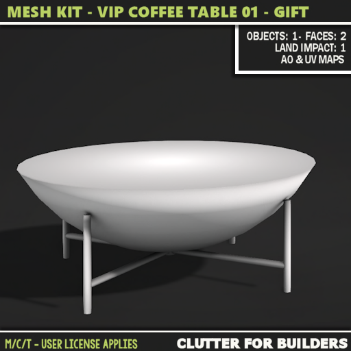 Clutter - Mesh Kit - VIP Coffee Table 01 - GIFT- ad