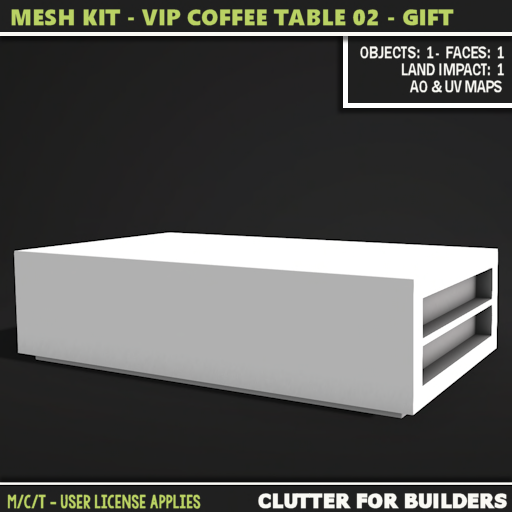 Clutter - Mesh Kit - VIP Coffee Table 02 - GIFT- ad
